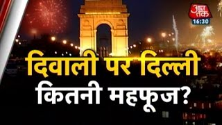 How safe is Delhi during Diwali?