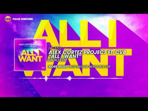 Alex Cortez Projekt ft. CvB – All I Want (Radio Edit)