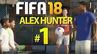 FIFA 18 TÜRKÇE ALEX HUNTER - BÖLÜM 1: SOKAK FUTBOLU!