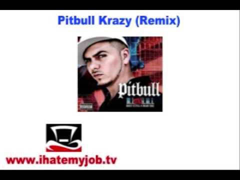 Pitbull Featuring Lil' Jon-Krazy Crazy (Remix)