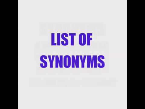 List of Synonyms Pt 1