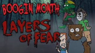Layers of Fear - Boogin Month