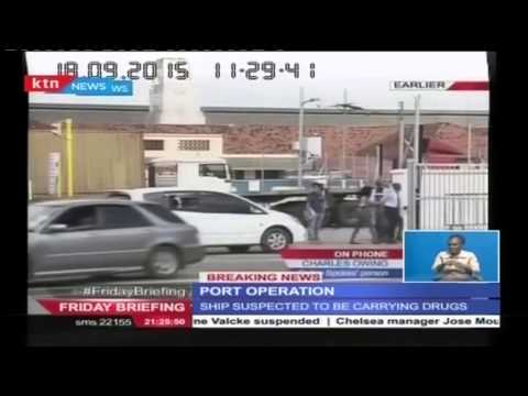Special forces led by Recce Squad comb suspected drug ship at Mombasa Port