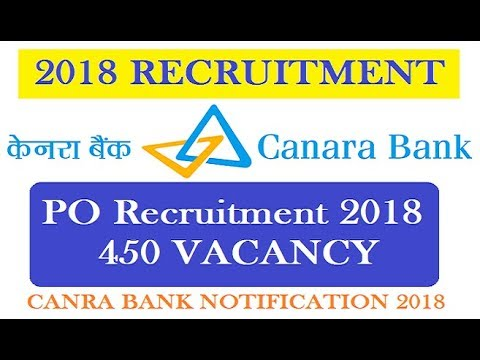 CANRA BANK PO RECRUITMENT 450 VACANCIES IN 2018    PO VACANCY 2018