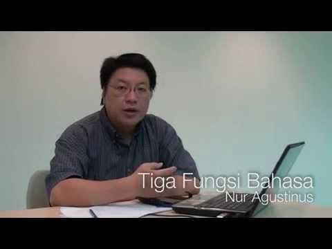 Penggunaan Bahasa (3/4): Fungsi Bahasa  - Nur Agustinus