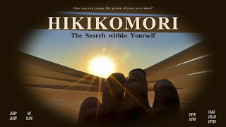 Hikikomori : The Search Within Yourself