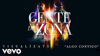 Gente De Zona Algo Contigo Cover Audio.mp3