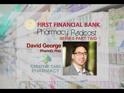 Pharmacy Owner's Perspective - First Financial Bank (Vol 2) PPN Episode 686