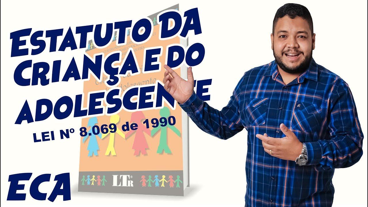 Download ECA - ATUALIZADO E COMENTADO - ESTATUTO DA CRIANÇA E DO ADOLESCENTE   LEI Nº 8.069 de 1990