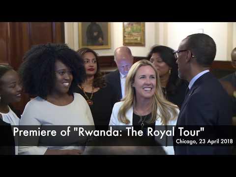 "Premiere of ""RwandaThe Royal Tour"" | Chicago, 23 April 2018"