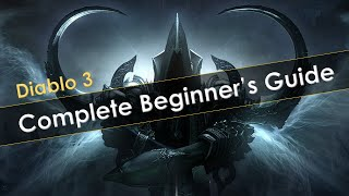 Diablo 3 Complete Beginners Guide