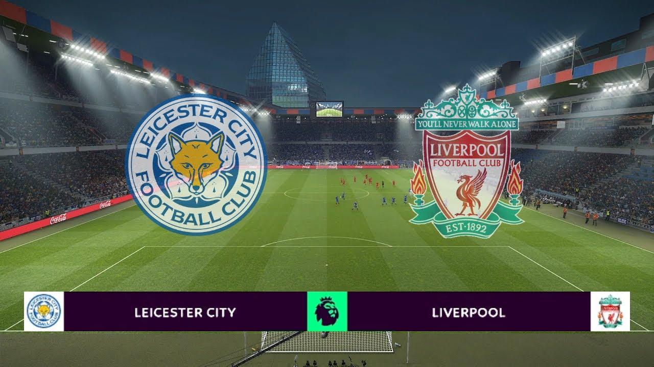 LEICESTER CITY vs LIVERPOOL   Premier League 2019/20   PES ...