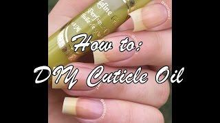 DIY Cuticle Oil || NAIL ART 101
