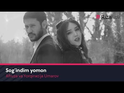 Afruza Va Yorqinxo'ja Umarov - Sog'indim Yomon