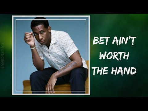 Leon Bridges - Bet Ain't Worth The Hand (Lyrics)