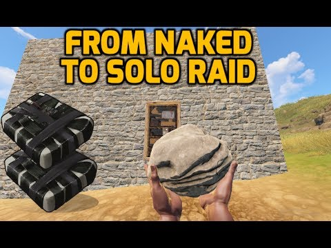 FROM NAKED TO SOLO RAID [Rust Vanilla]
