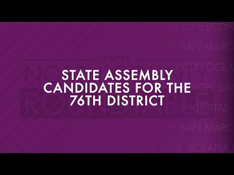 North County Roundtable - State Assembly Candidates for the 76th District