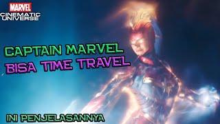 Captain Marvel Bisa TIME TRAVEL ? Bagaimana Bisa ? Begini Penjelasannya ! | Marvel Theory
