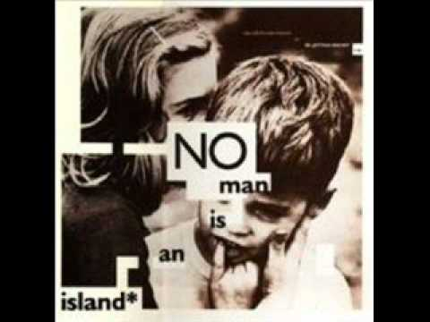 No Man Is An Island - Forest Almost Burning