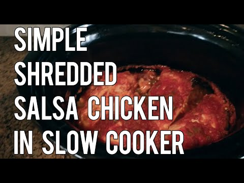 Simple Salsa Chicken In Slow Cooker