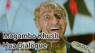Mogambo Khush Hua Dialogue (Mr India)