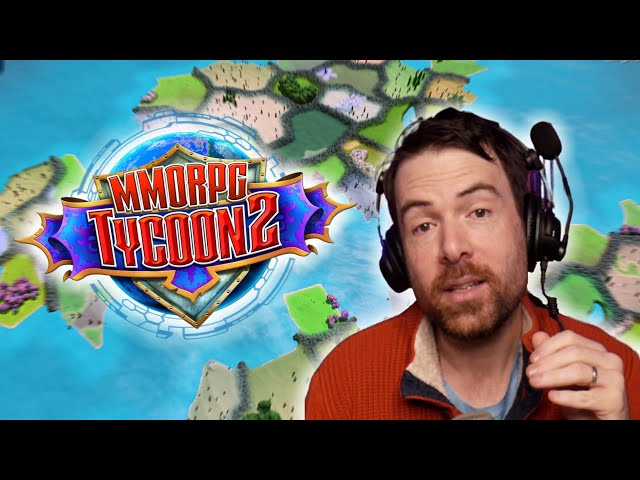 Retour sur MMORPG TYCOON 2 - Création d'un MMO !