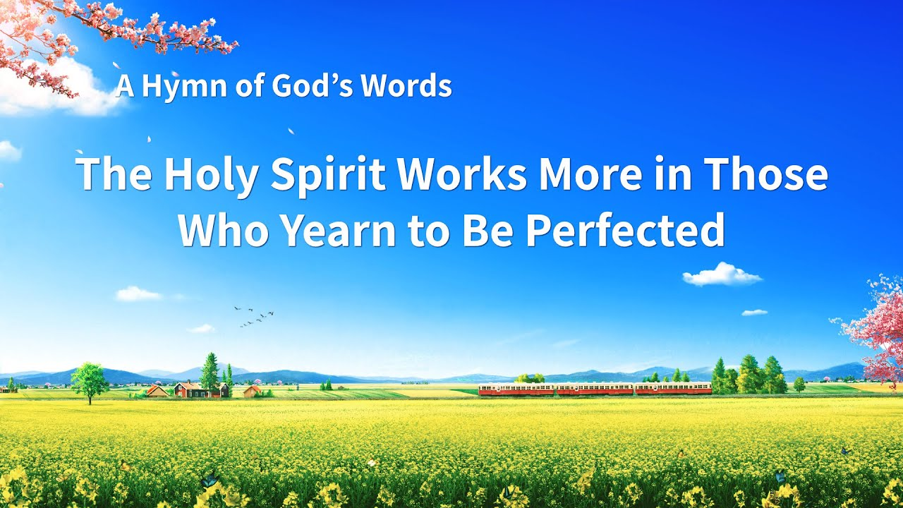 """""""The Holy Spirit Works More in Those Who Yearn to Be Perfected"""" 