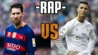 RAP Messi vs Cristiano Ronaldo !