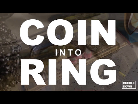 Coin Into Ring. How To!