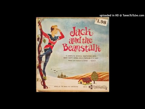Jack and the Beanstalk by Magic Key Records (Produced by George J. Bennett)