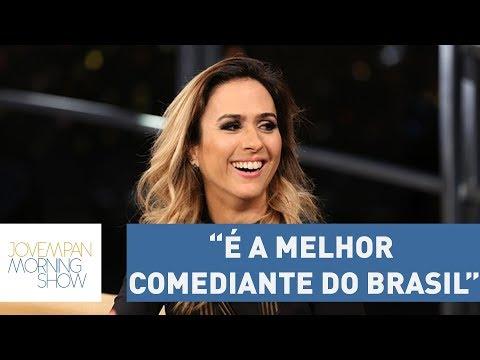 Para Porchat, Tatá Werneck é A Melhor Comediante Do Brasil