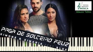 Baixar Simone & Simaria | cover piano | tutorial intro | synthesia - Paga De Solteiro Feliz ft. Alok