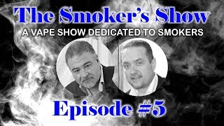 The Smoker's Show Episode #5 thumbnail