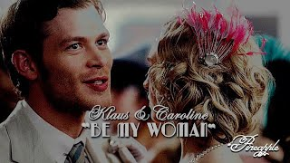 Klaus Caroline Be My Woman