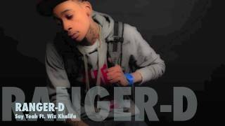 Say Yeah - Ranger-D Ft. Wiz Khalifa (Remix)