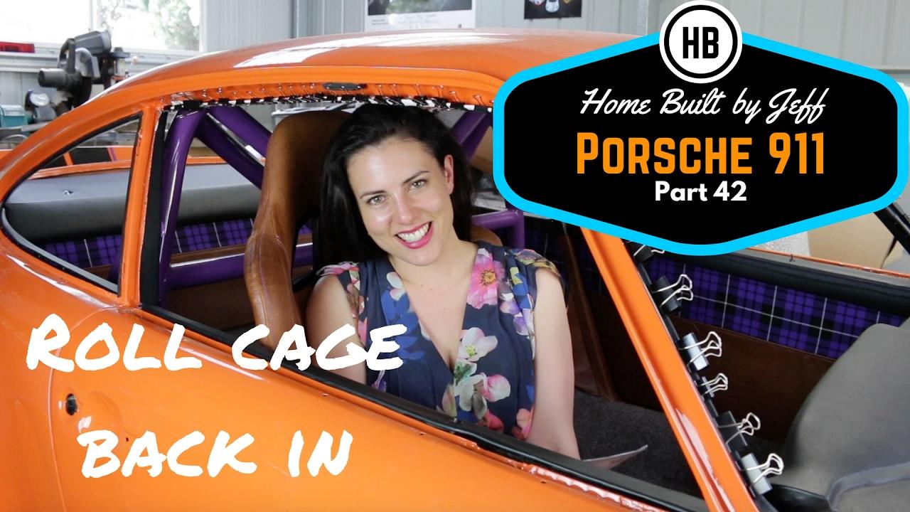 Porsche 911 Classic Car Build Part 42 Refitting The Roll Cage Home Built By Jeff