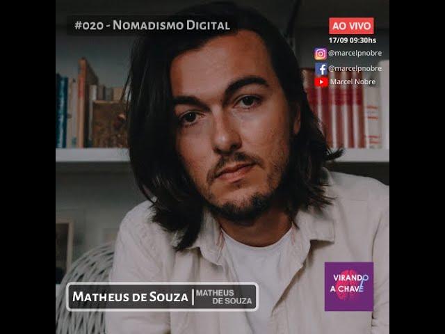 #020 Podcast Virando a Chave   Matheus de Souza | Nomandismo Digital