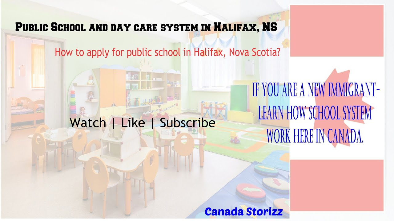 Complete Registration Process Of School Excel Program Daycare Public School In Halifax Ns Canada Youtube