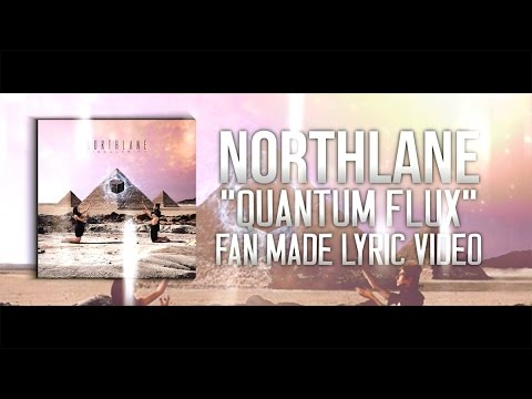 "Northlane - ""Quantum Flux"" (Lyric Video)"