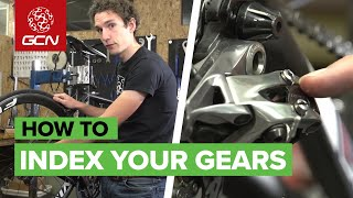 How To Index Your Gears - Adjusting Your Rear Derailleur