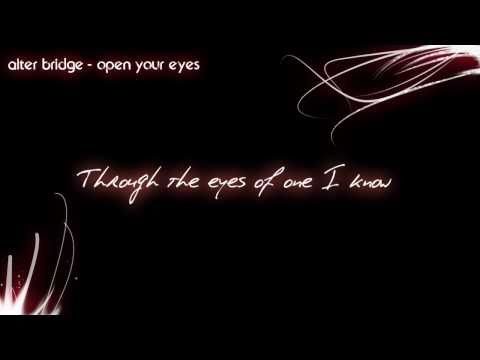 Alter Bridge - open your eyes (HD) [Lyrics]
