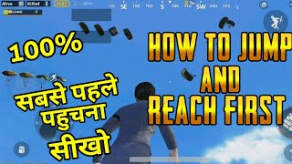 PUBG MOBILE: HOW TO JUMP AND REACH FIRST | AJGAMING(HINDI)