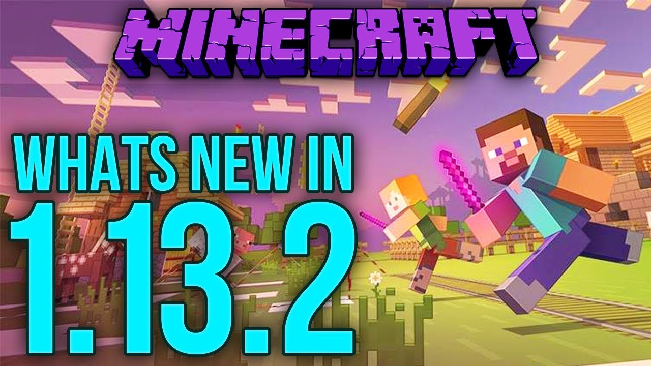 Whats New In Minecraft 1 13 2 Java Edition Youtube