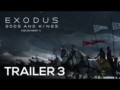 EXODUS: GODS AND KINGS | Official Trailer 3 [HD]