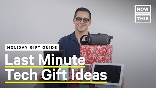 Holiday Gift Guide: High Tech Edition — 5 Last Minute Gift Ideas | NowThis