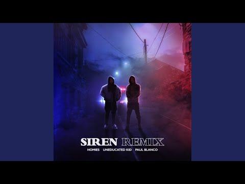 Siren Remix (Feat. UNEDUCATED KID, Paul Blanco) (사이렌 Remix (Feat. UNEDUCATED KID, Paul...