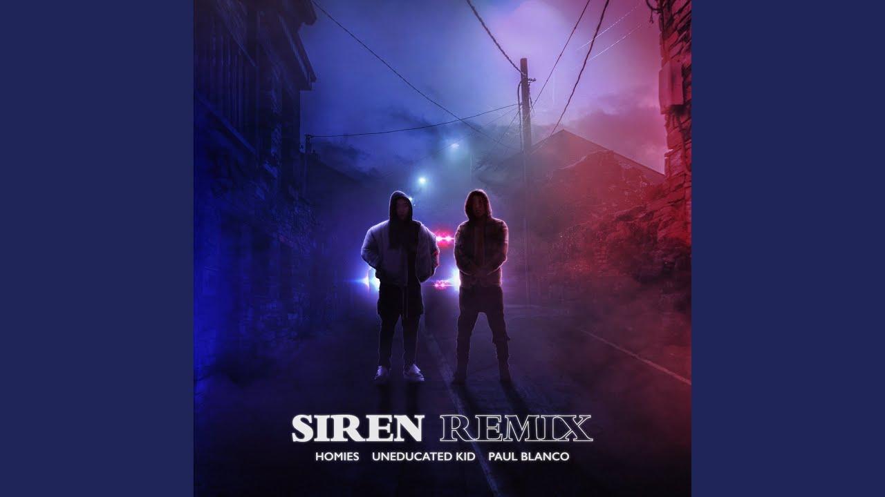 호미들 - 사이렌 Remix (Feat. UNEDUCATED KID, Paul Blanco)