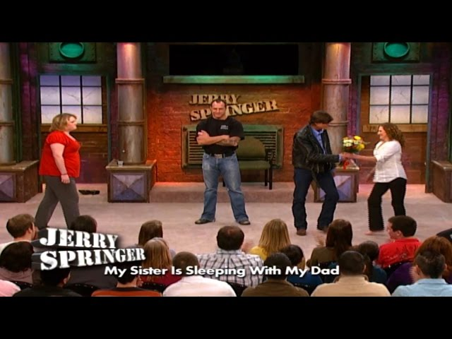 My Sister Is Dating My Father! (The Jerry Springer Show) #1