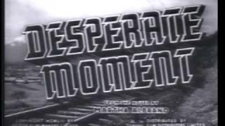 Desperate Moment 1953 84 Minutes Dirk Bogarde Mai Zetterling British Thriller