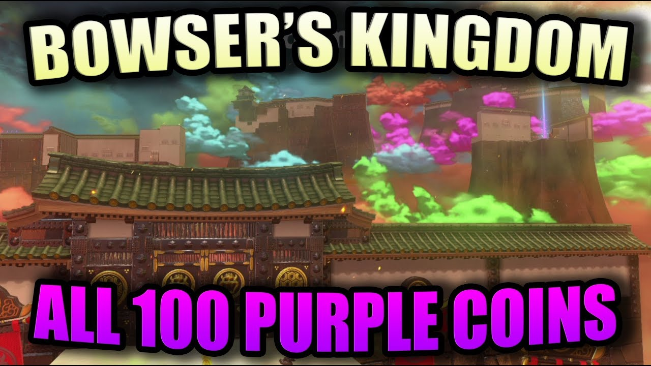 Super Mario Odyssey Bowser S Kingdom All 100 Purple Coins Locations Guide Walkthrough